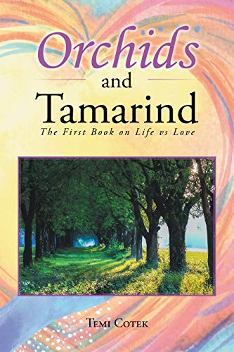 Orchids and Tamarind: The First Book on Life Vs Love (English Edition)
