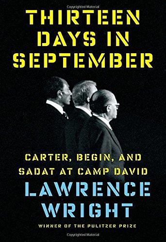 Thirteen Days in September: Carter, Begin, and Sadat at Camp David