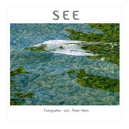 See: Fotografien von Peter Helm