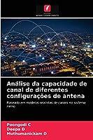 Análise da capacidade de canal de diferentes configurações de antena