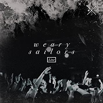 Weary Sailors (Live)