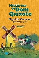 Histórias de Dom Quixote (Portuguese Edition)