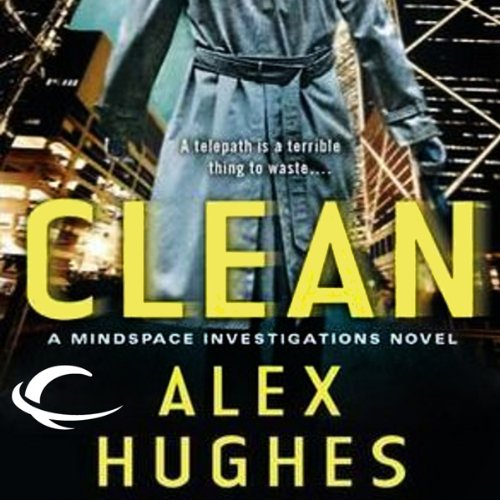 Free First Chapter from Clean: A Mindspace Investigations Novel cover art
