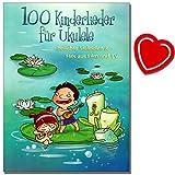 100chansons pour ukulélé-100bekannte chansons pour enfant, Hits Enfant en film et la télévision et quelques Internationale chansons populaires-avec cœur Note Pince