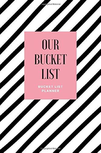 Our Bucket List: Bucket Liste für Paare Freunde Vorlage mit 100 Ideen zum Selbst Schreiben