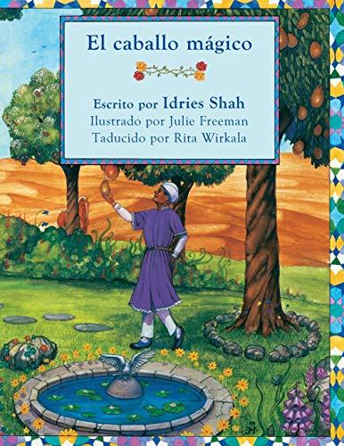 El caballo mágico: Edición en español (Historias de enseñanza de Hoopoe)