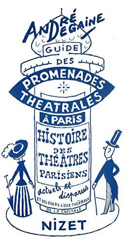 Le Guide des promenades théâtrales à Paris