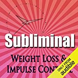 Subliminal Weight Loss & Impulse Control: Natural Appetite Supression, Block Cortisol, Stop Night Eating, Motivation Meditation