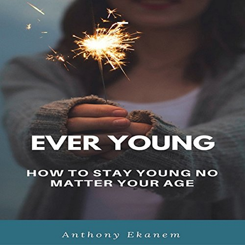 Ever Young audiobook cover art