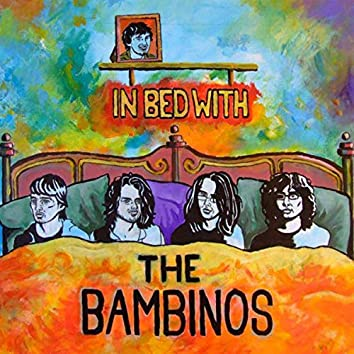In Bed with the Bambinos