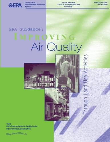 EPA Guidance: Improving Air Quality Through Land Use Activity