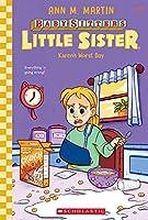 Karen's Worst Day, Volume 3 (Baby-Sitters Little Sister)