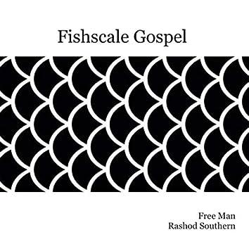 Fishscale Gospel