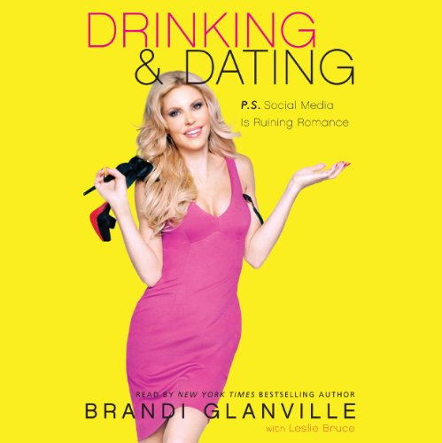 Drinking and Dating audiobook cover art