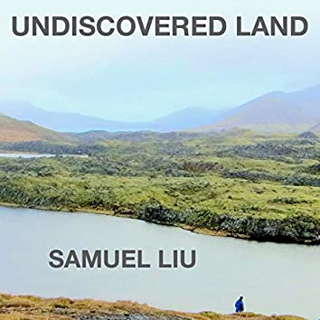 Undiscovered Land