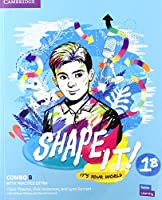 Shape It! Level 1 Combo B Student's Book and Workbook with Practice Extra (New Lower Secondary Courses)