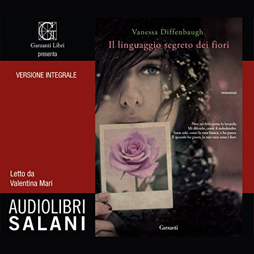 Il linguaggio segreto dei fiori | Vanessa Diffenbaugh