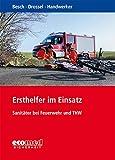 Ersthelfer im Einsatz: Sanitäter bei Feuerwehr und THW