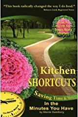 Kitchen Shortcuts: Saving Time & Money in the Minutes You Have Paperback