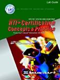 HTI+ Certification Concepts & Practice Lab Guide: HT0-101/HT0-102 2004 Exam Prep