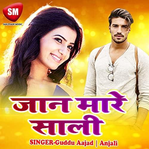 Guddu Aajad & Anjali