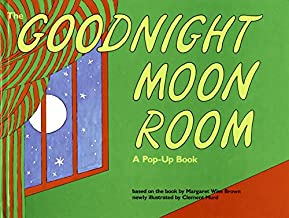 Goodnight Moon Room: A Pop-Up Book