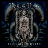 Songtexte von Trail of Tears - Free Fall Into Fear