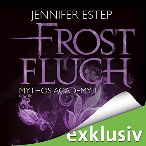 Frostfluch (Mythos Academy 2) audiobook cover art