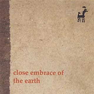 Close Embrace of the Earth
