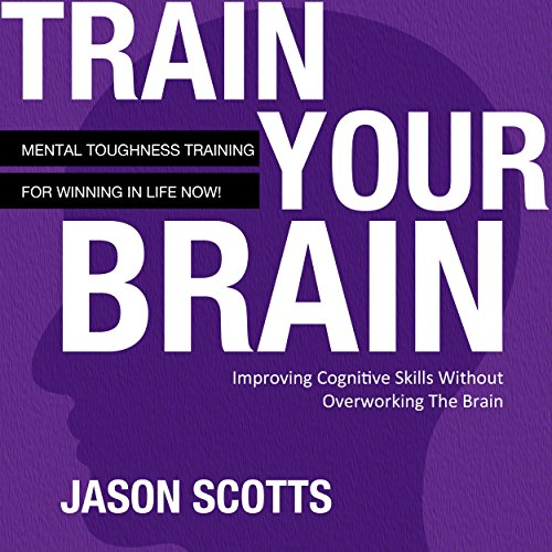 Train Your Brain audiobook cover art