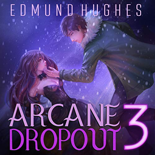 Arcane Dropout 3 audiobook cover art