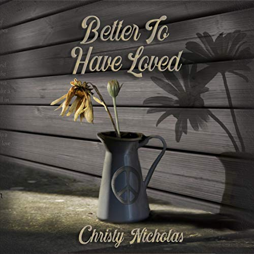 Better to Have Loved cover art