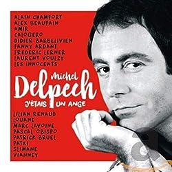 J'Étais Un Ange-Michel Delpech