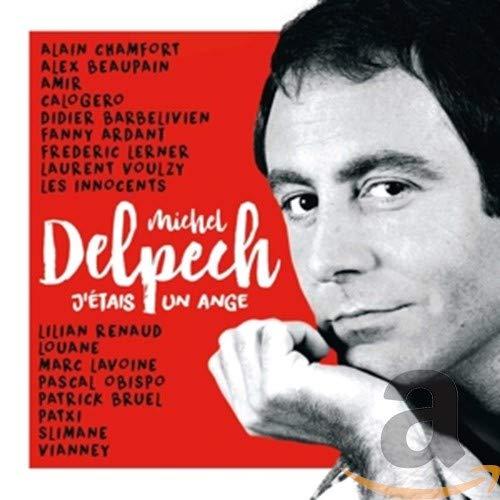 J\'Étais Un Ange-Michel Delpech