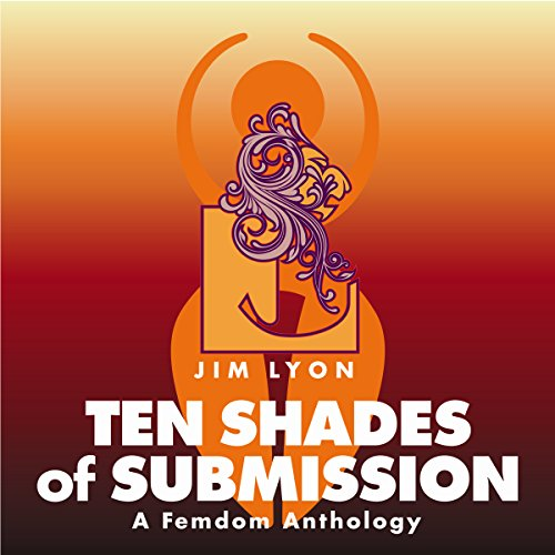 Ten Shades of Submission audiobook cover art