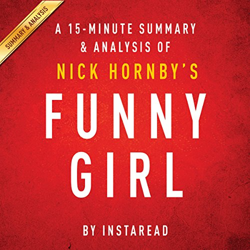 Couverture de Funny Girl: A Novel by Nick Hornby: A 15-minute Summary & Analysis