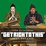 Get Rich To This (feat. Ras Kass) [Explicit]