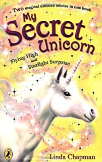 My Secret Unicorn: Flying High and Starlight Surprise
