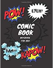 "Comic Book Blank Notebook for Kids (Book 15): Draw Your Own Comic Book for Kids / Notebook:110 Pages Large Big 8.5"" x 11"" Cartoon / Hero Comic"