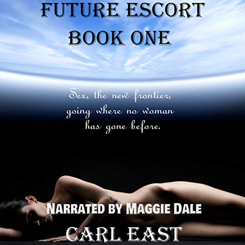 Future Escort: Book 1 cover art
