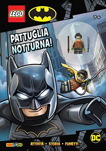 Lego Batman. Pattuglia notturna. Ediz. a colori