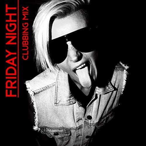 Friday Night Music Zone & Dance Hits 2014