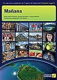 Mañana Student's Book (IB Diploma) (Spanish Edition)
