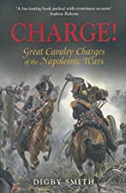 Charge!: Great Cavalry Charges of the Napoleonic Wars (English Edition)
