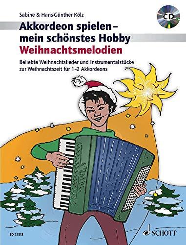 Weihnachtsmelodien: Beliebte Weihnachtslieder und Instrumentalstücke zur Weihnachtszeit leicht gesetzt für 1-2 Akkordeons. 1-2 Akkordeons. Ausgabe mit CD. (Akkordeon spielen - mein schönstes Hobby)