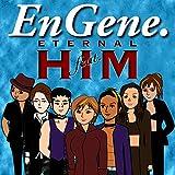 ETERNAL feat. HIM / EnGene.