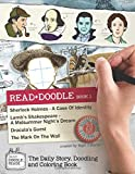 Read + Doodle Book 1: Sherlock Holmes A Case Of Identity, Lamb's Shakespeare A Midsummer Night's Dream, Dracula's Guest, The Mark On The Wall: The ... Doodling And Coloring Book (Doodle Reads)