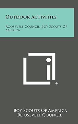 Outdoor Activities: Roosevelt Council, Boy Scouts of America