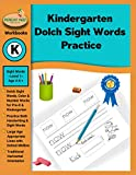 Kindergarten Dolch Sight Words Workbook: Over 100 PreK Kindergarten Dolch Sight Words Handwriting Practice Pages and DIY Dolch Sight Words Flash Cards ... Grades Pre-K , K ,1st , 2nd , and 3rd Grades)