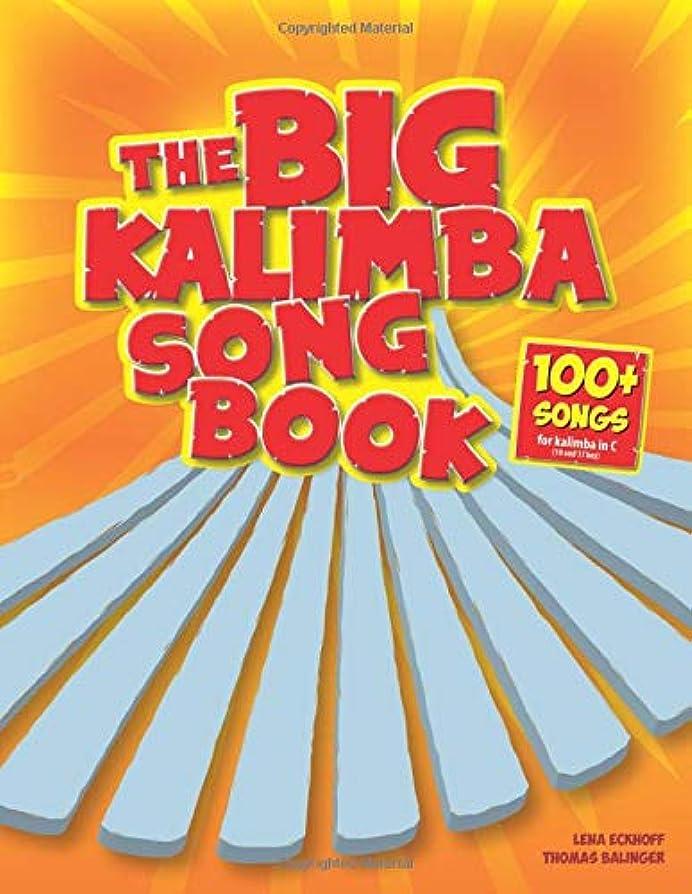睡眠懇願する偶然のThe Big Kalimba Songbook: 100+ Songs for kalimba in C (10 and 17 key)